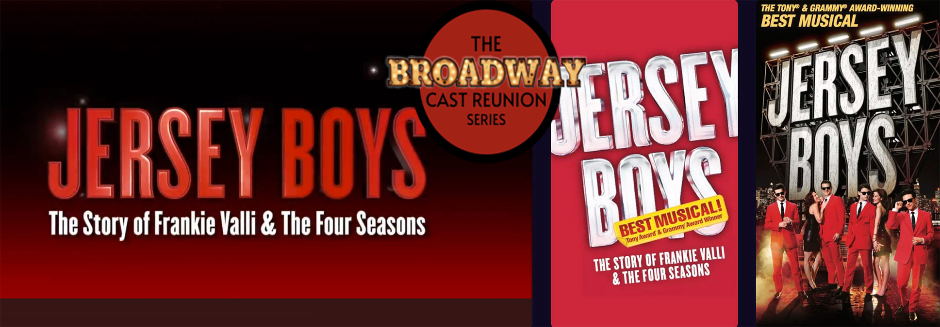 The Broadway Cast Reunion Series The Jersey Boys