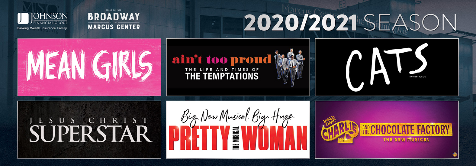 Broadway at the Marcus Center in Milwaukee 2020