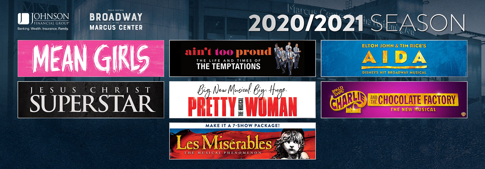 Broadway at the Marcus Center 2020-2021