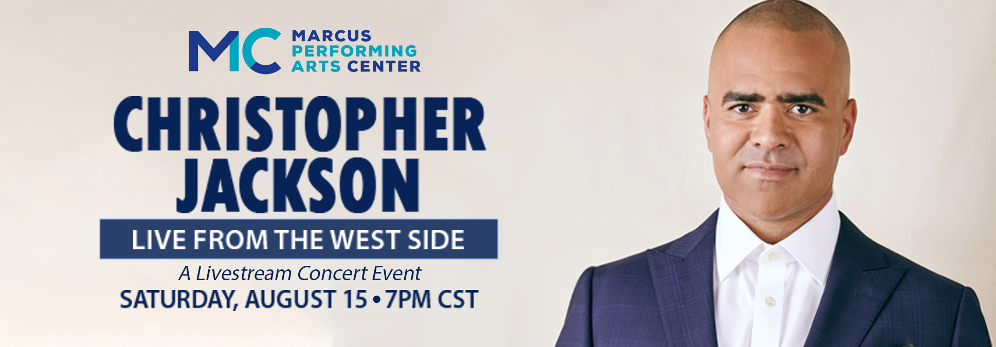 CHRISTOPHER JACKSON LIVE FROM THE WEST SIDE Marcus Center Milwaukee