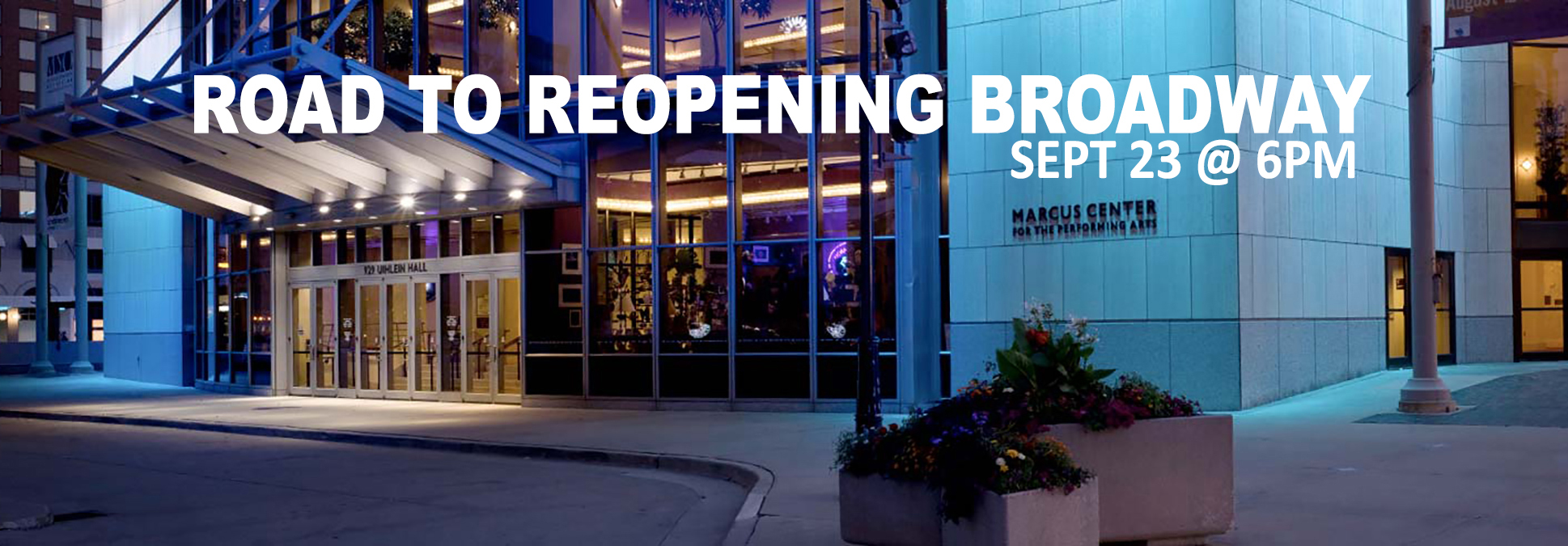 Marcus Center Road To Recovery Broadway Milwaukee