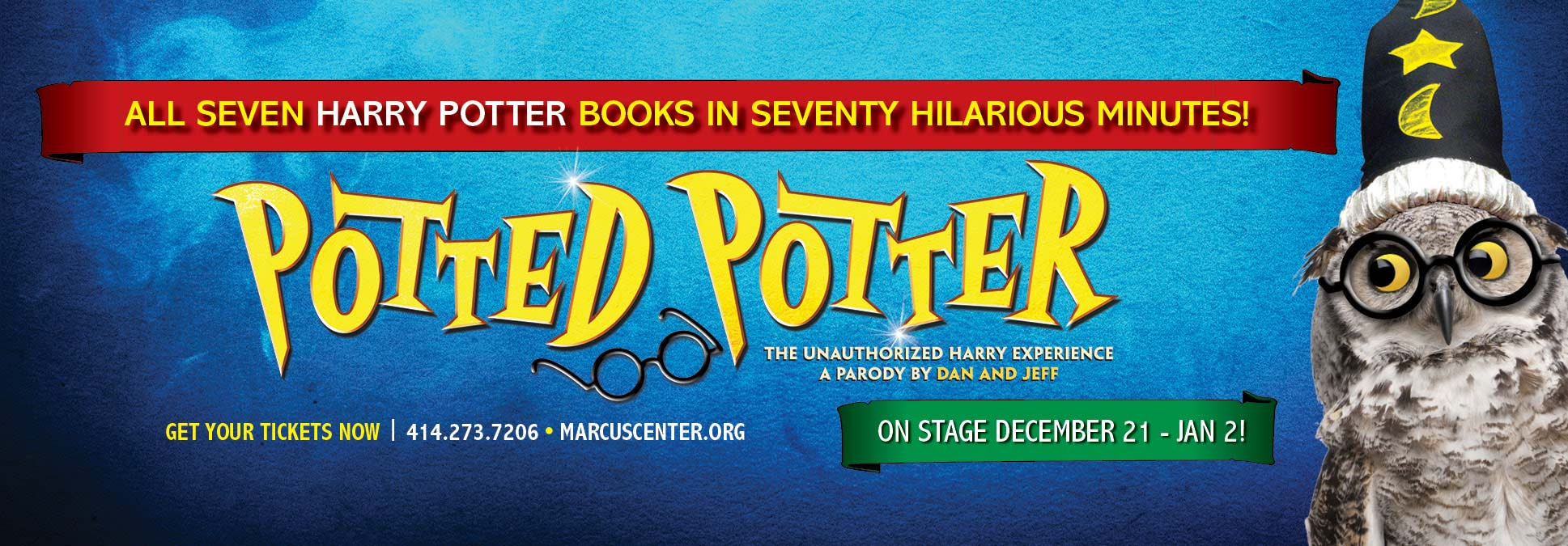Potted Potter at the Marcus Center in Milwaukee