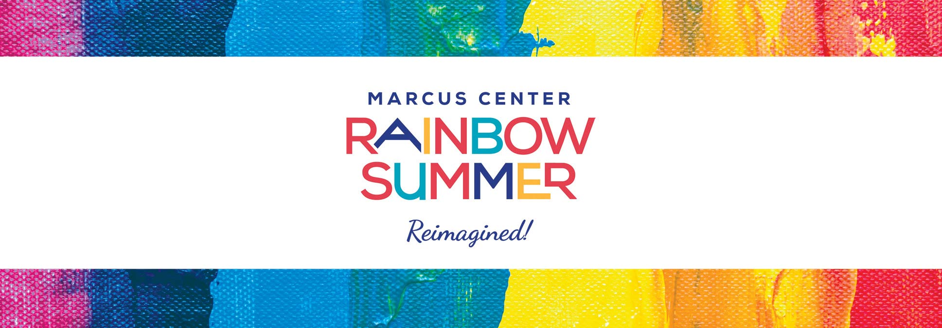 Rainbow Summer Kids Events at the Marcus Center in Milwaukee