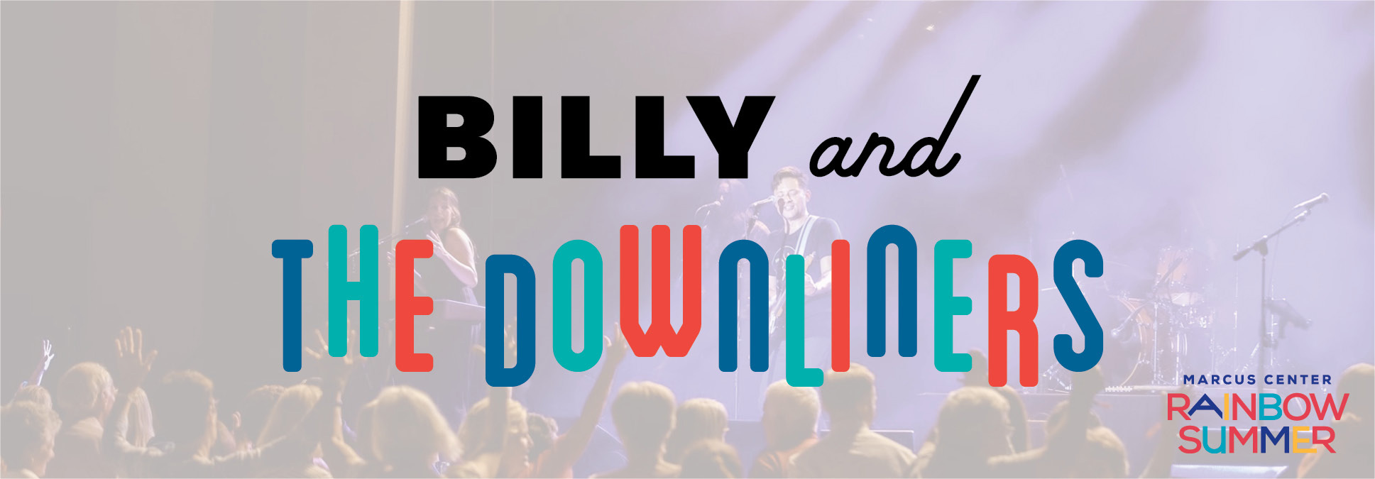 Bill and the Downliners at Rainbow Summer in Milwaukee at the Marcus Center