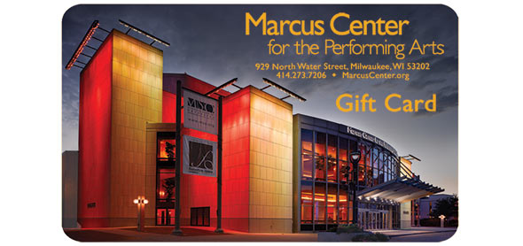 Marcus Center Gift Card